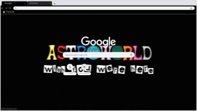 astroworld Chrome Themes - ThemeBeta