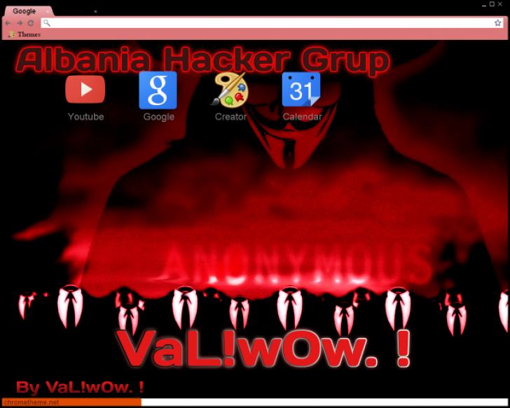 Anonymous VaL!w0w ! Chrome Theme - ThemeBeta